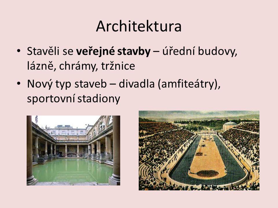 Architektura Stavěli se veřejné stavby – úřední budovy, lázně, chrámy, tržnice.