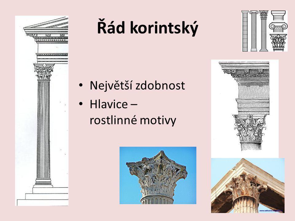 Řád korintský Největší zdobnost Hlavice – rostlinné motivy