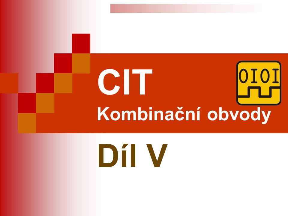 CIT Kombinační obvody Díl V