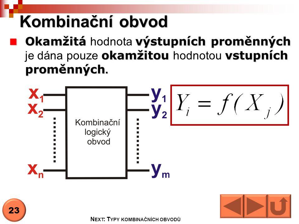 Next: Typy kombinačních obvodů