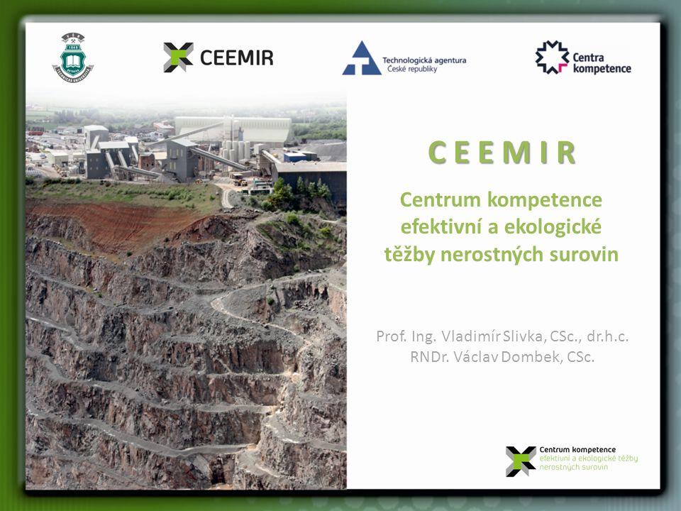 Centrum kompetence efektivní a ekologické těžby nerostných surovin