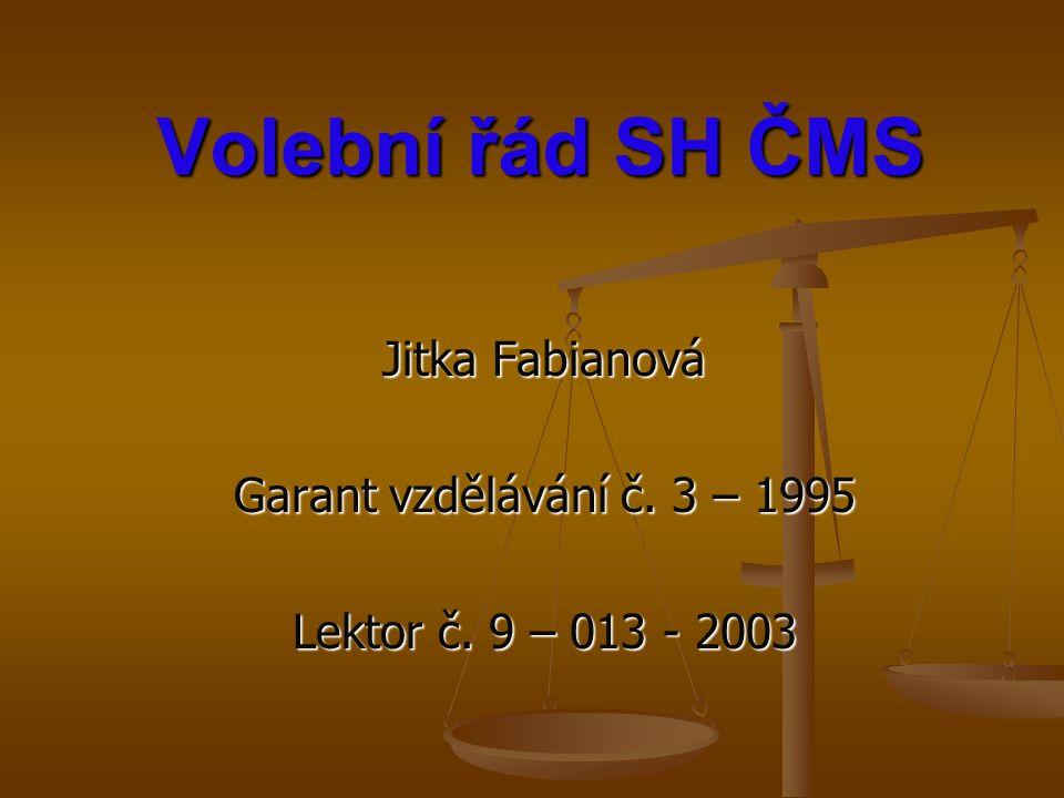 Jitka Fabianová Garant vzdělávání č. 3 – 1995 Lektor č. 9 – 013 - 2003