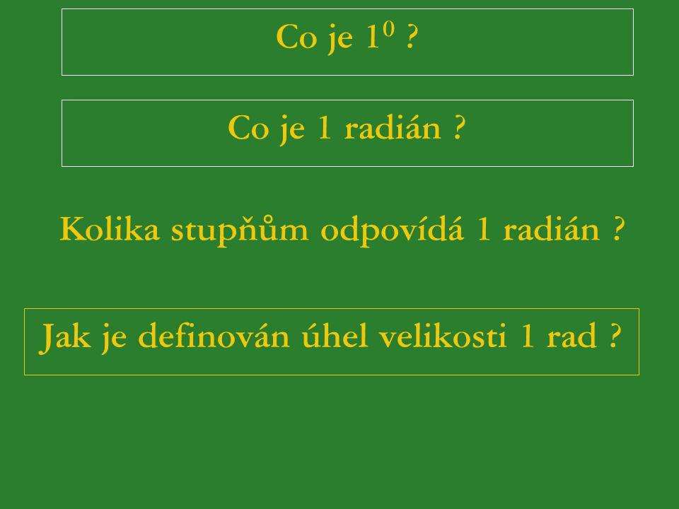 Kolika stupňům odpovídá 1 radián
