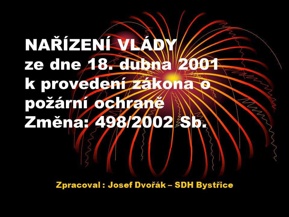 Zpracoval : Josef Dvořák – SDH Bystřice