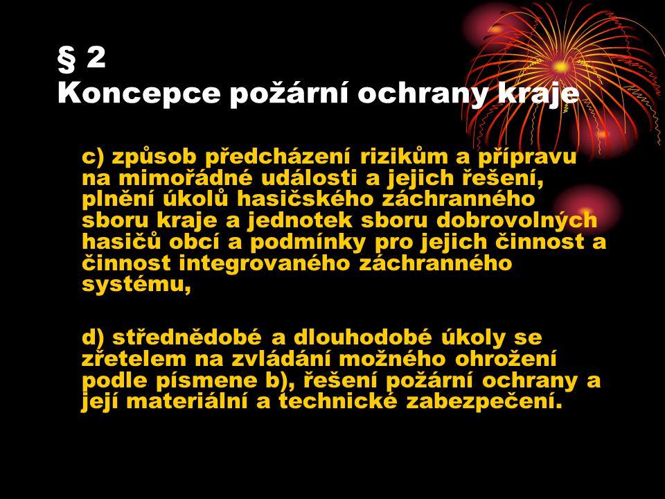§ 2 Koncepce požární ochrany kraje