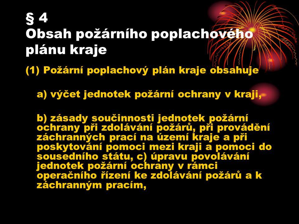 § 4 Obsah požárního poplachového plánu kraje