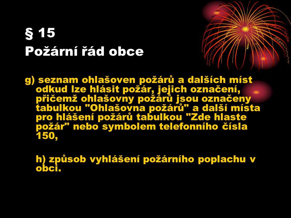 § 15 Požární řád obce