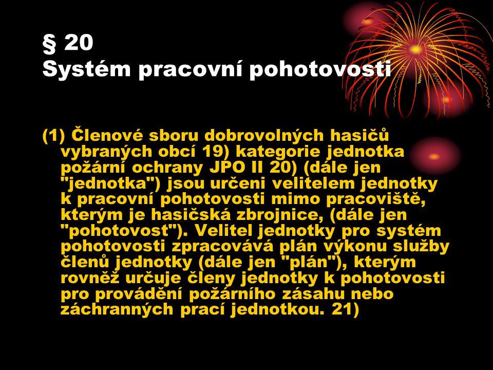 § 20 Systém pracovní pohotovosti