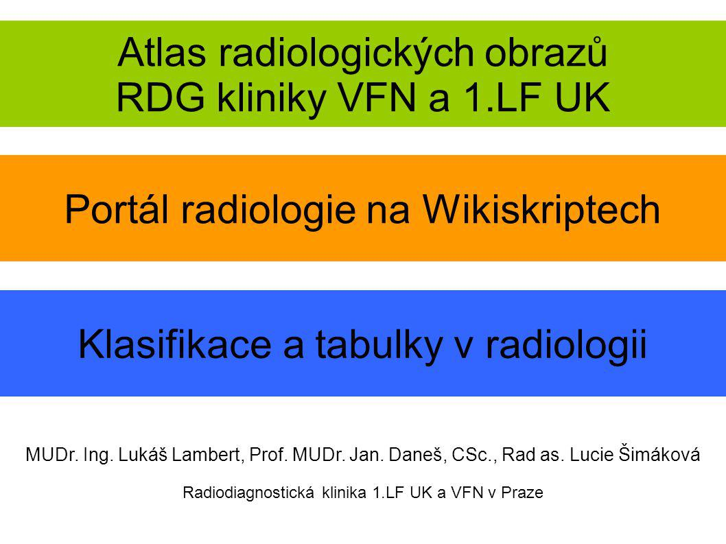 Atlas radiologických obrazů RDG kliniky VFN a 1.LF UK