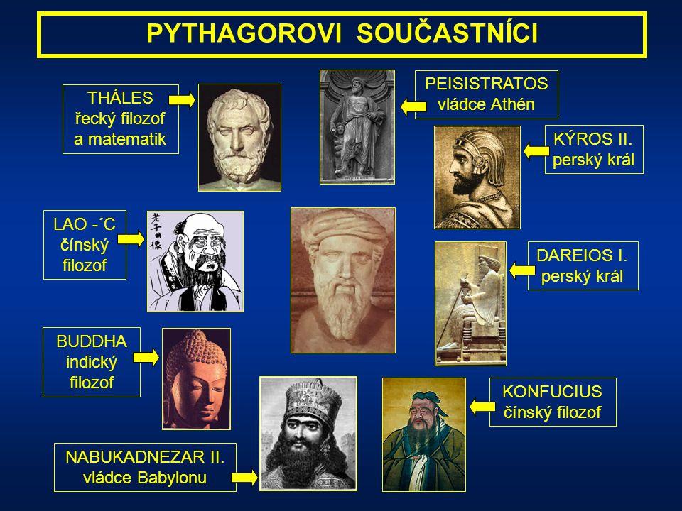 PYTHAGOROVI SOUČASTNÍCI