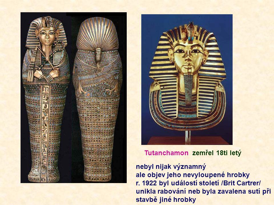Tutanchamon zemřel 18ti letý