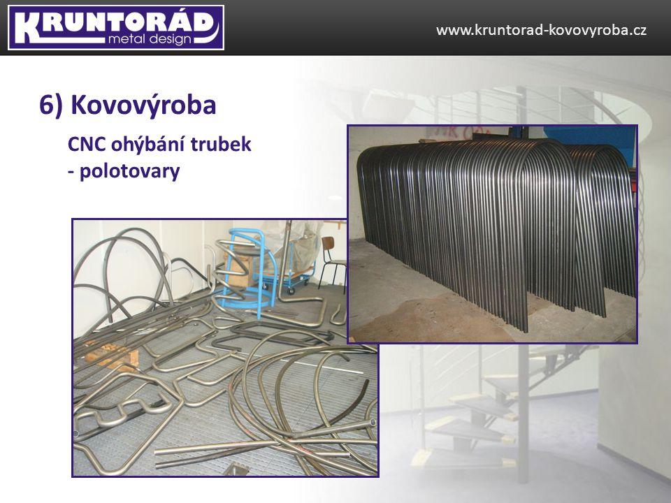 6) Kovovýroba CNC ohýbání trubek - polotovary