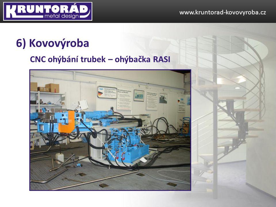 6) Kovovýroba CNC ohýbání trubek – ohýbačka RASI
