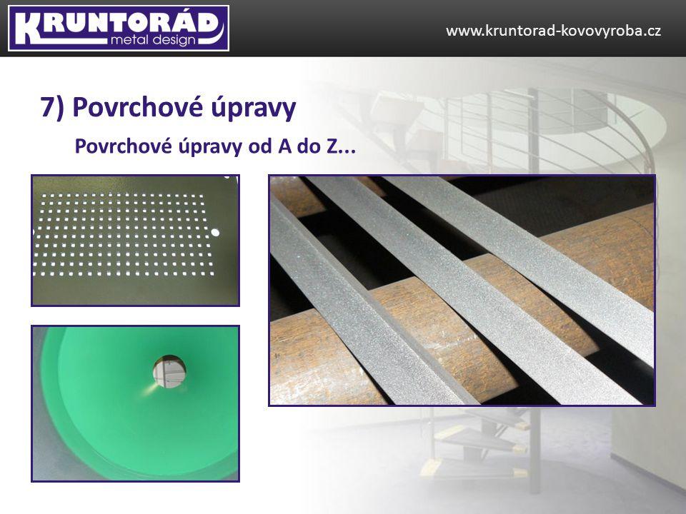 7) Povrchové úpravy Povrchové úpravy od A do Z...