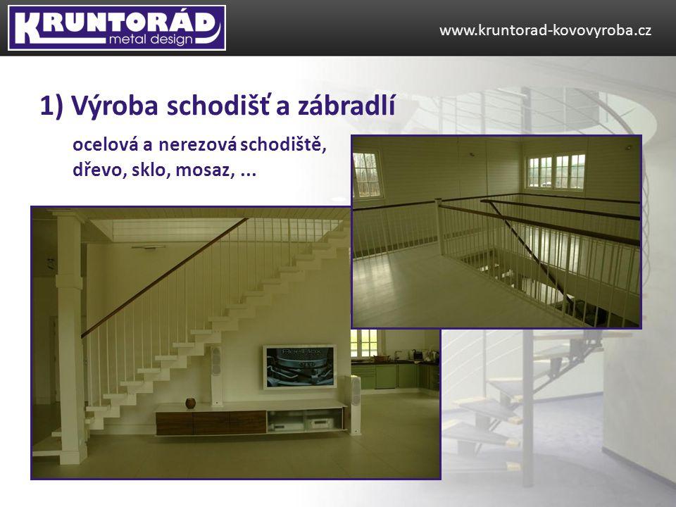 1) Výroba schodišť a zábradlí
