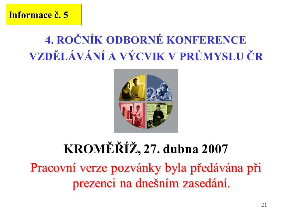 4. ROČNÍK ODBORNÉ KONFERENCE VZDĚLÁVÁNÍ A VÝCVIK V PRŮMYSLU ČR