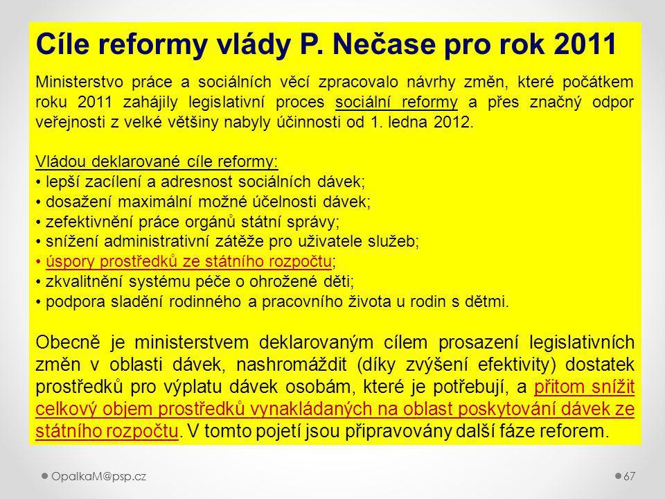 Cíle reformy vlády P. Nečase pro rok 2011