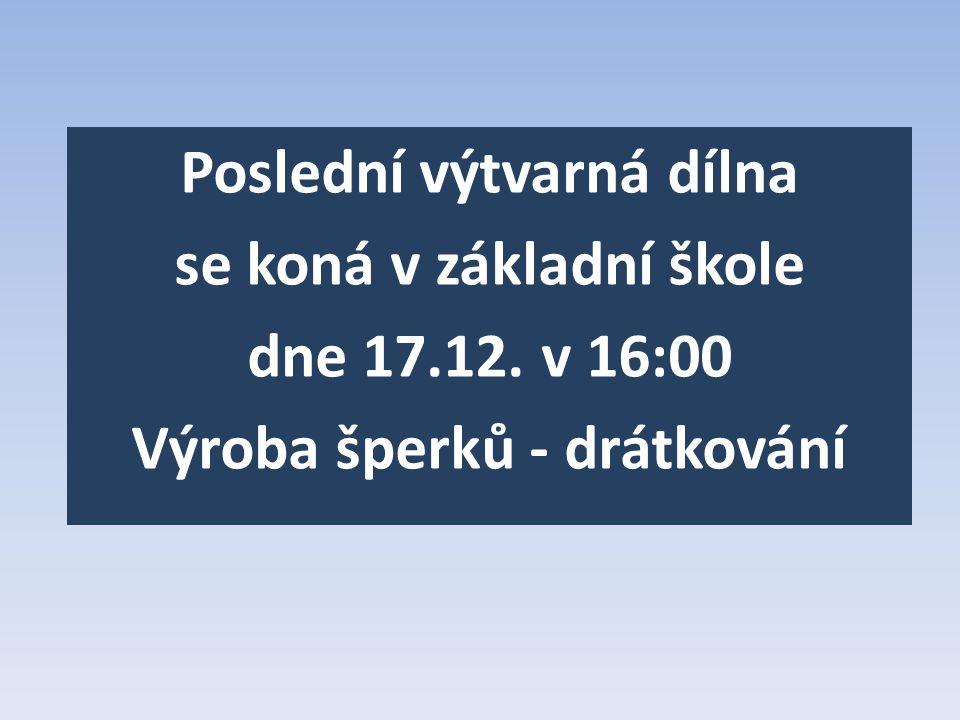 Poslední výtvarná dílna se koná v základní škole dne 17. 12