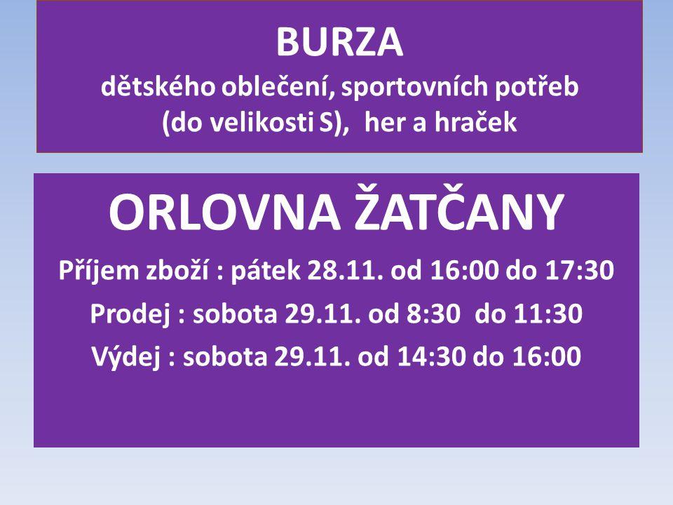 Příjem zboží : pátek 28.11. od 16:00 do 17:30