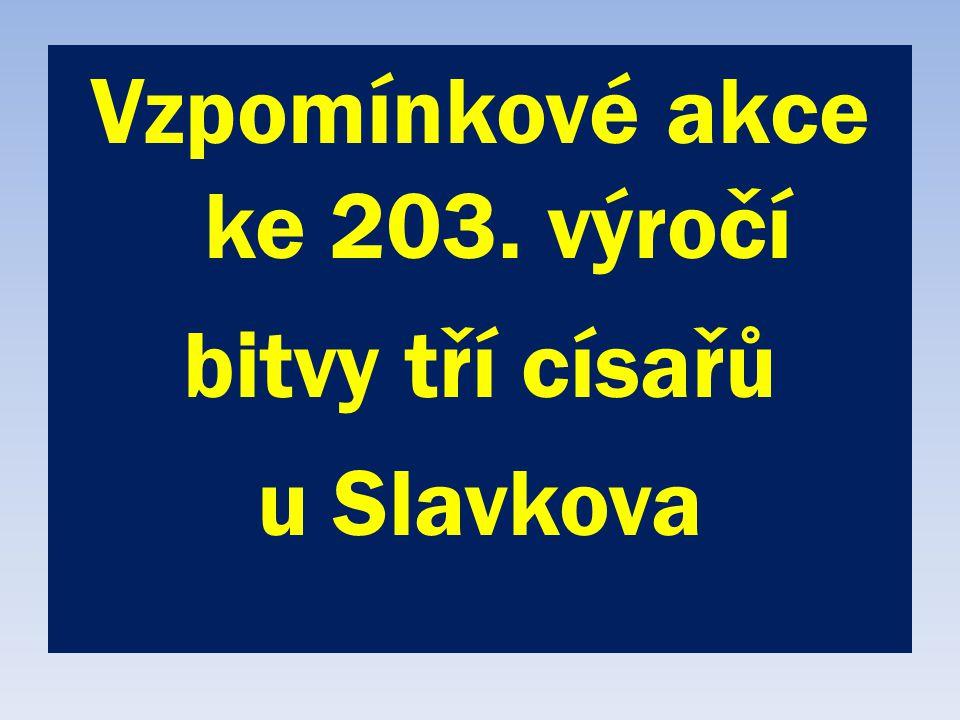 Vzpomínkové akce ke 203. výročí bitvy tří císařů u Slavkova