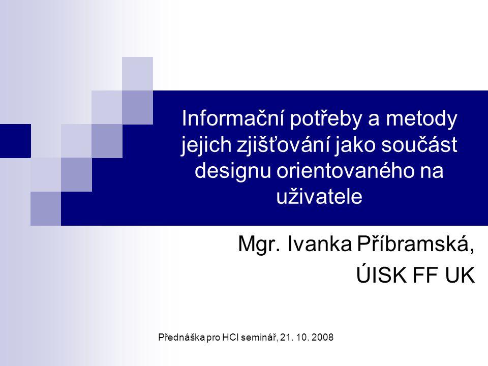 Mgr. Ivanka Příbramská, ÚISK FF UK