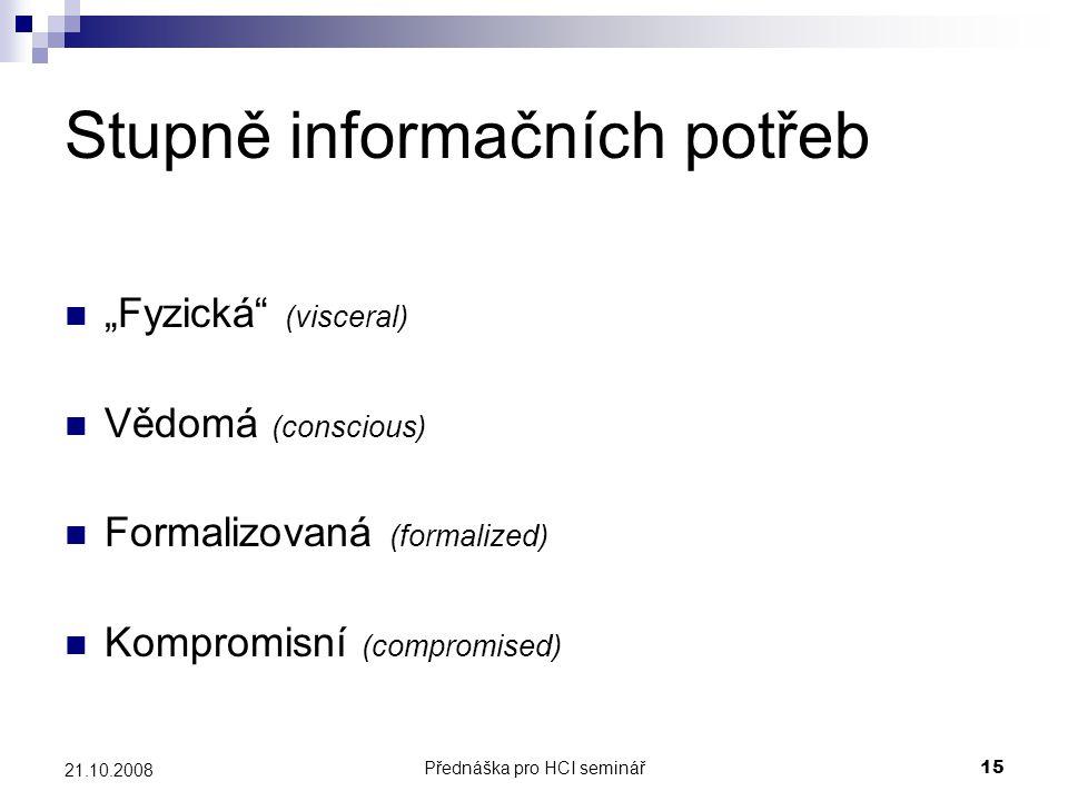 Stupně informačních potřeb