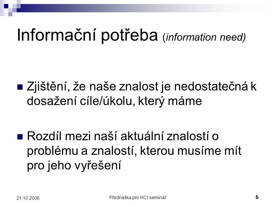 Informační potřeba (information need)