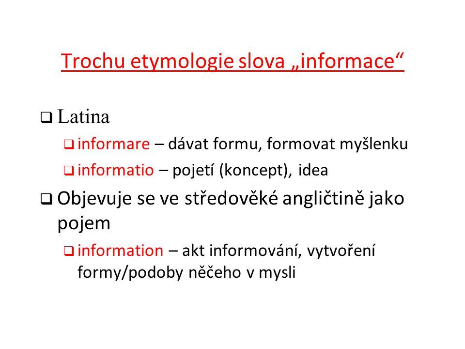 """Trochu etymologie slova """"informace"""