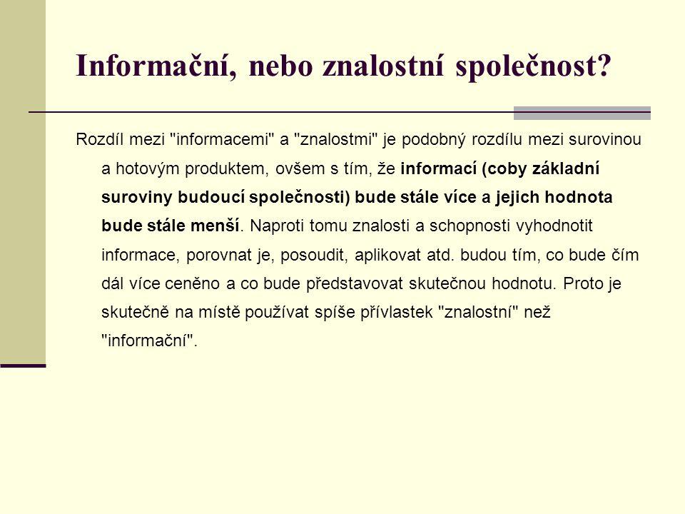 Informační, nebo znalostní společnost