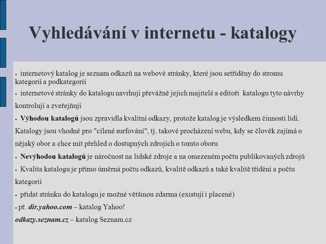 Vyhledávání v internetu - katalogy