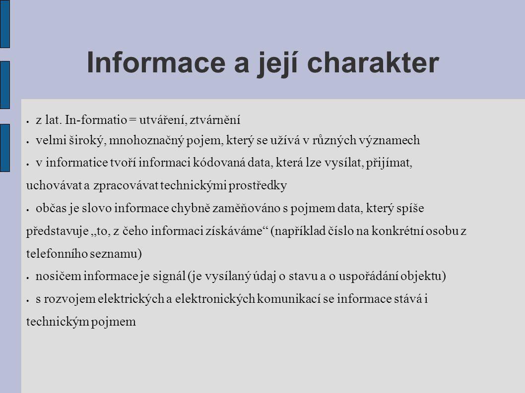Informace a její charakter