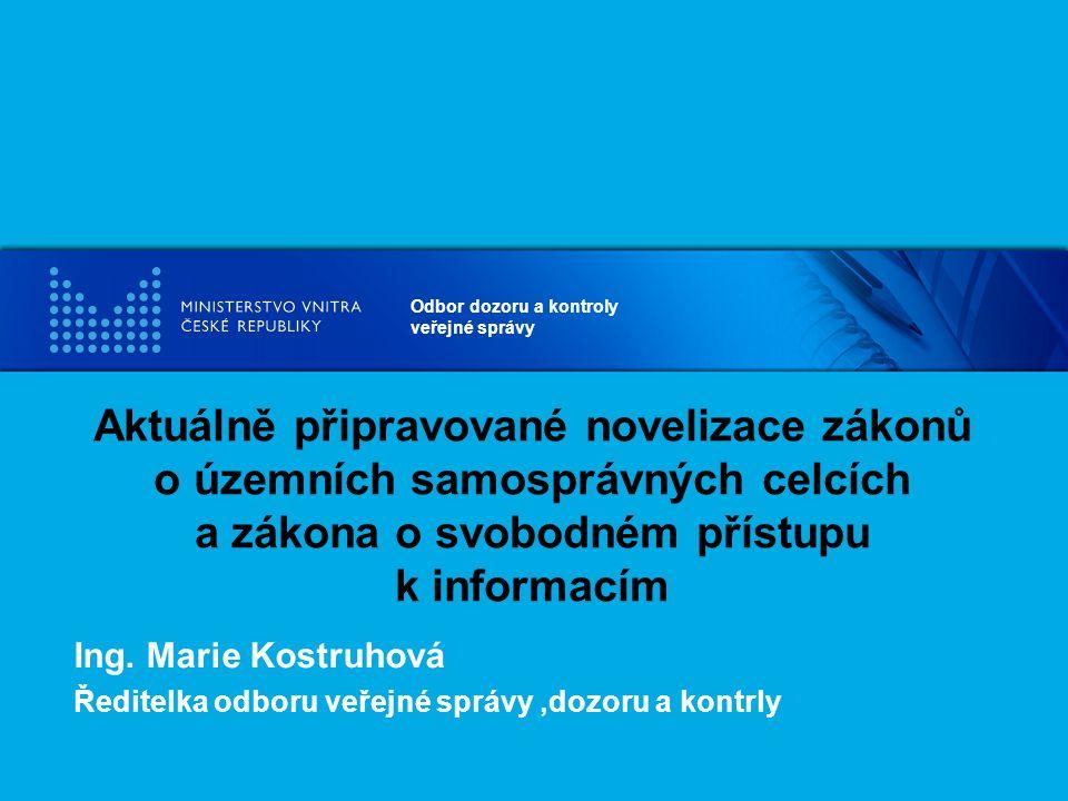 Aktuálně připravované novelizace zákonů o územních samosprávných celcích a zákona o svobodném přístupu k informacím