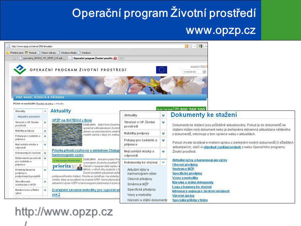 http://www.opzp.cz/ Operační program Životní prostředí www.opzp.cz