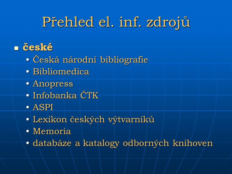 Přehled el. inf. zdrojů české Česká národní bibliografie Bibliomedica