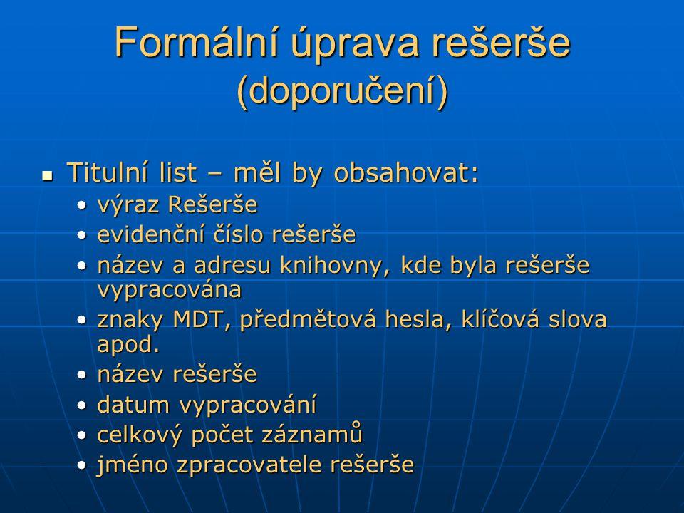 Formální úprava rešerše (doporučení)