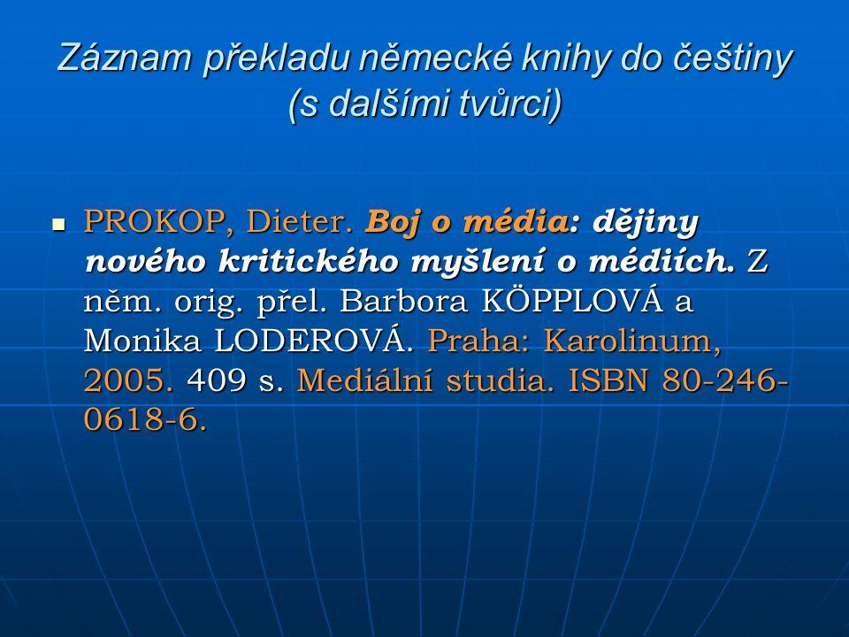 Záznam překladu německé knihy do češtiny (s dalšími tvůrci)