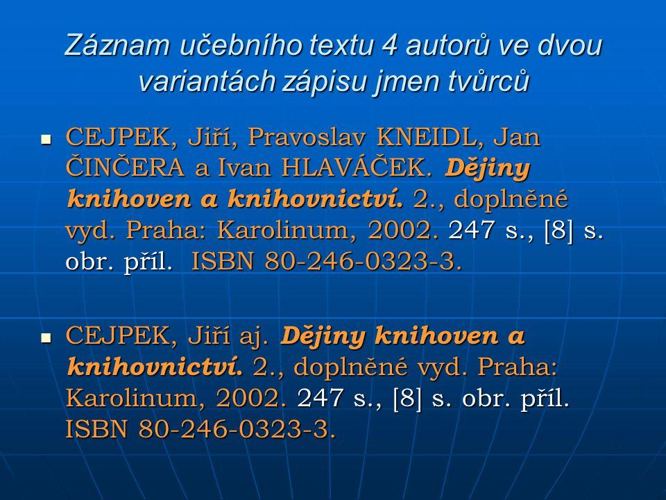 Záznam učebního textu 4 autorů ve dvou variantách zápisu jmen tvůrců