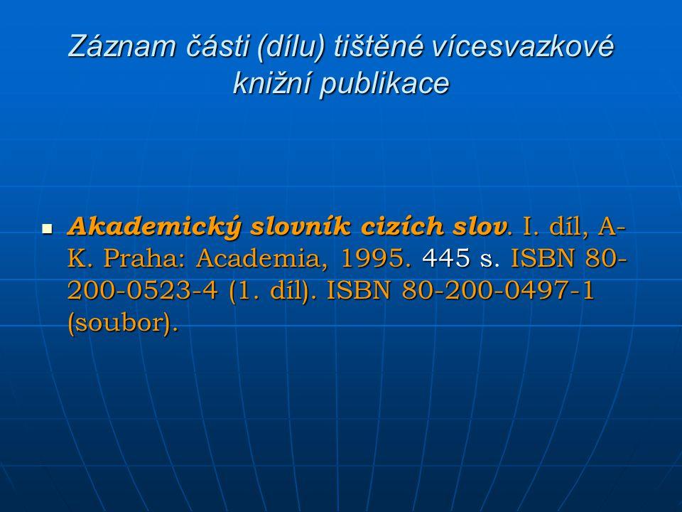 Záznam části (dílu) tištěné vícesvazkové knižní publikace