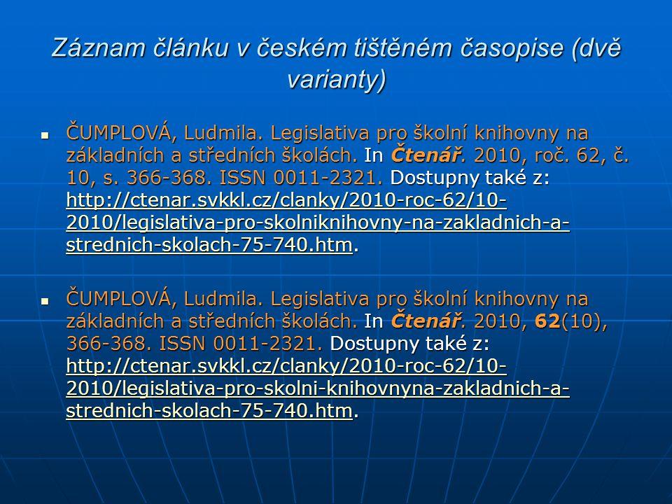 Záznam článku v českém tištěném časopise (dvě varianty)