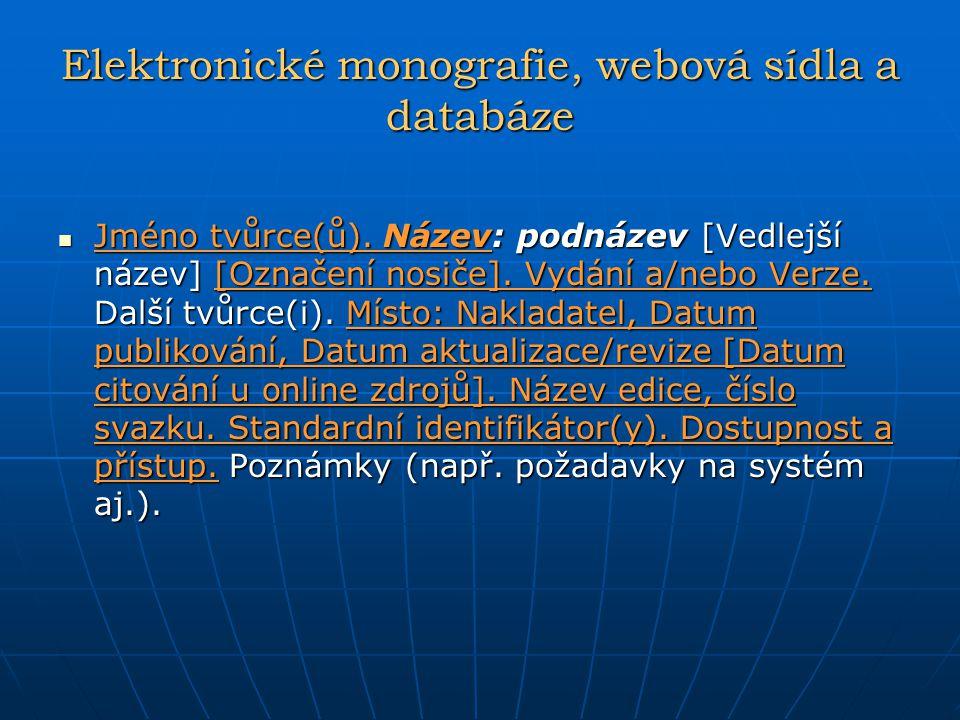 Elektronické monografie, webová sídla a databáze