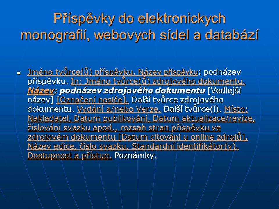 Příspěvky do elektronickych monografií, webovych sídel a databází