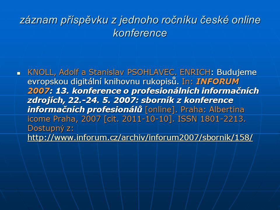 záznam příspěvku z jednoho ročníku české online konference