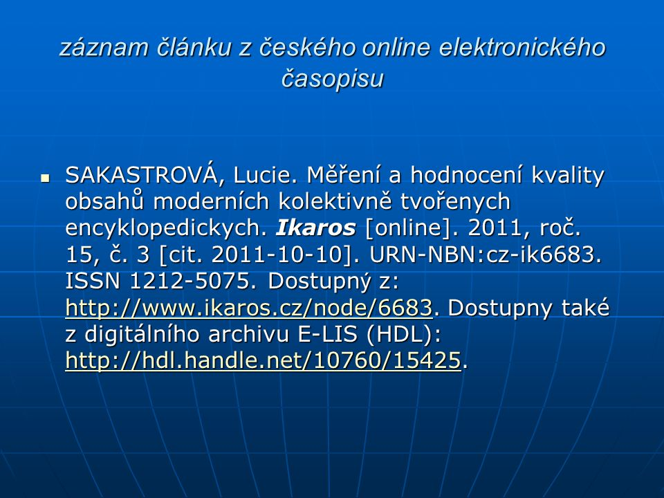 záznam článku z českého online elektronického časopisu
