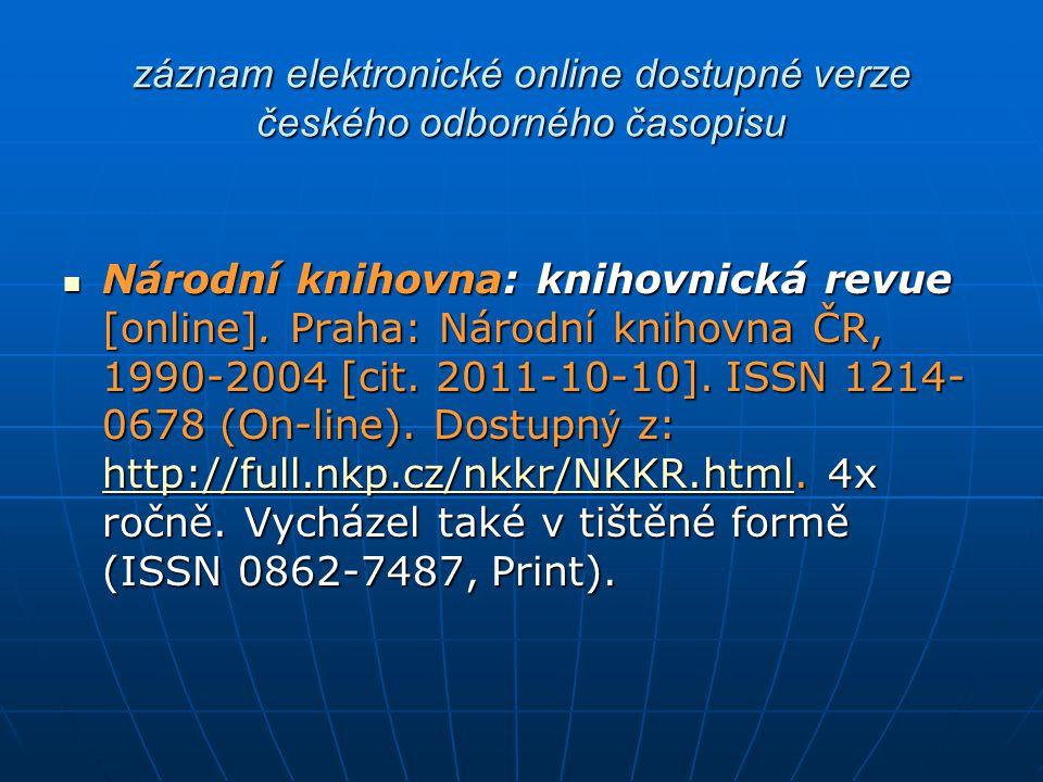 záznam elektronické online dostupné verze českého odborného časopisu