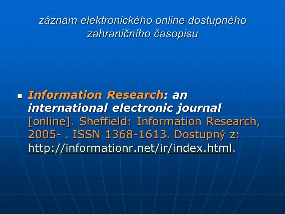 záznam elektronického online dostupného zahraničního časopisu