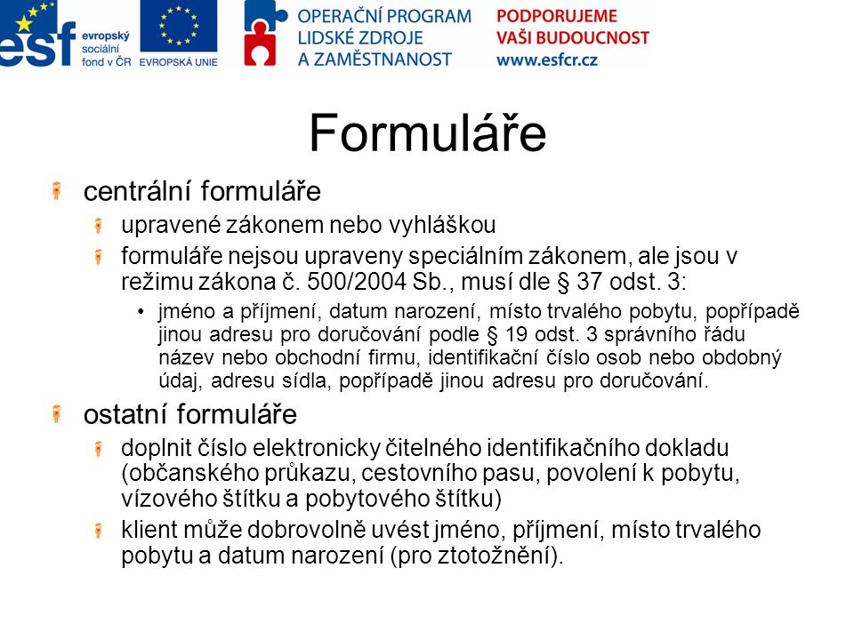Formuláře centrální formuláře ostatní formuláře
