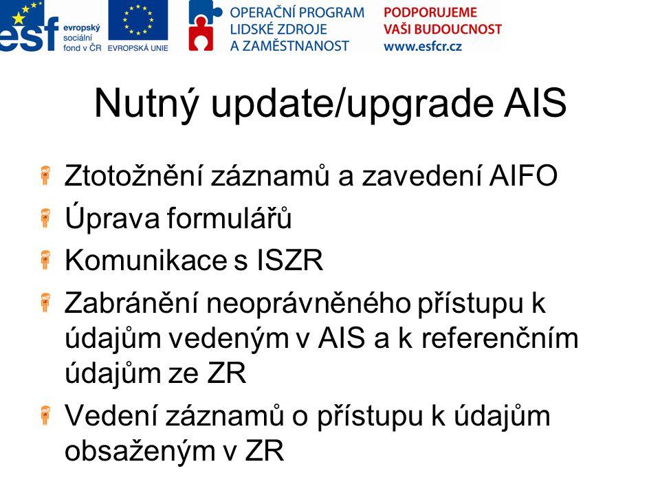 Nutný update/upgrade AIS