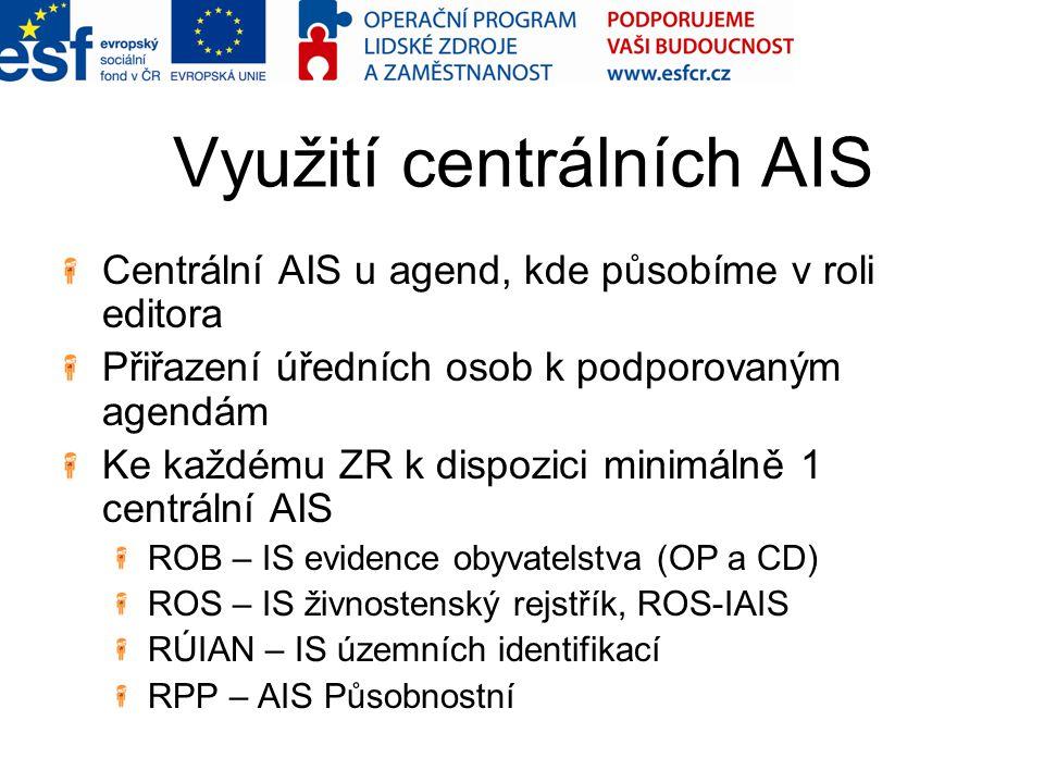 Využití centrálních AIS