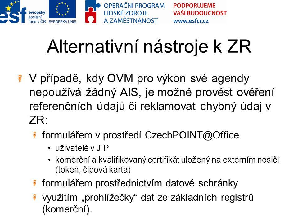Alternativní nástroje k ZR