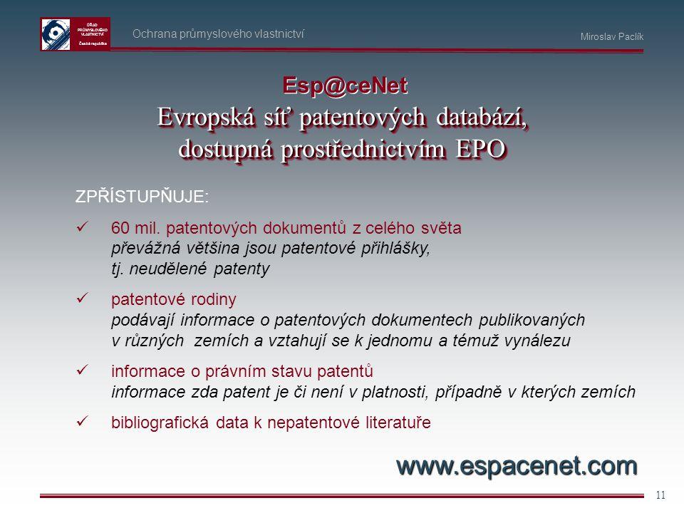 Evropská síť patentových databází, dostupná prostřednictvím EPO